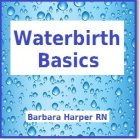 Waterbirth Basics